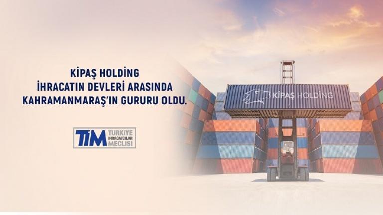 KİPAŞ Holding Türkiye'nin En Çok İhracat Yapan Şirketleri Arasına Girdi