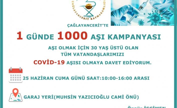 ÇAĞLAYANCERİT'TE BİR GÜNDE 1.000 DOZ AŞILAMA HEDEFLENİYOR