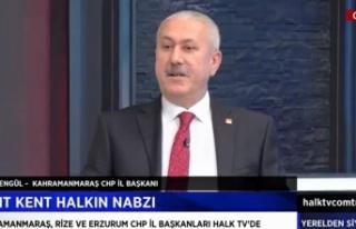 "CHP'li Esat Şengül, ""Kahramanmaraş kendi kendine..."