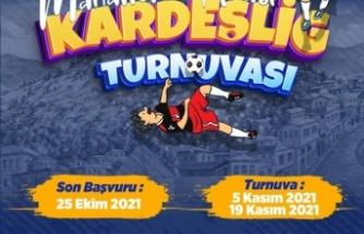 'Mahalleler Arası Kardeş lig Futbol Turnuvası' Başlıyor!